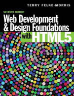Web Development and Design Foundations with HTML5 - Terry Felke-Morris