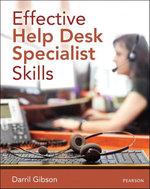 Effective Help Desk Specialist Skills - Darril Gibson