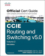 CCIE Routing and Switching v5.0 Official Cert Guide, Volume 2 - Narbik Kocharians