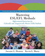 Mastering ESL/EFL Methods : Differentiated Instruction for Culturally and Linguistically Diverse (CLD) Students - Socorro G. Herrera