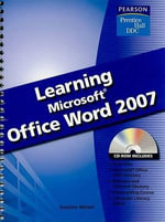 Learning Microsoft Word 2007 - Suzanne Weixel