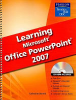 Learning Microsoft PowerPoint 2007 SE - Catherine Skintik