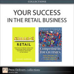 Your Success in the Retail Business (Collection) - Richard Hammond