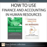 How to Use Finance and Accounting in HR (Collection) - Bashker D. Biswas