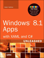 Windows 8.1 Apps with XAML and C# Unleashed - Adam Nathan
