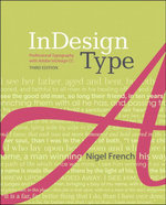InDesign Type : Professional Typography with Adobe InDesign, 3/e - Nigel French