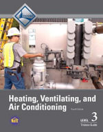 HVAC Trainee Guide : Level 3 - NCCER