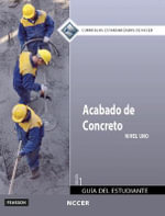 Concrete Finishing Level 1 Trainee Guide in Spanish (International Version) - NCCER