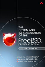 The Design and Implementation of the FreeBSD Operating System - Marshall Kirk McKusick