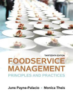 Foodservice Management : Principles and Practices - June R. Payne-Palacio