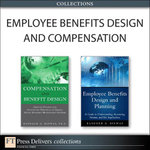 Employee Benefits Design and Compensation (Collection) - Bashker D. Biswas