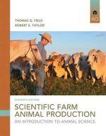Scientific Farm Animal Production : An Introduction - Robert E. Taylor