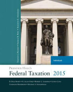 Prentice Hall's Federal Taxation 2015 Individuals - Thomas R. Pope