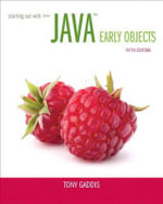Starting out with Java : Early Objects - Tony Gaddis