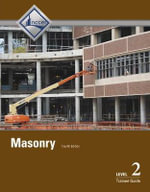 Masonry : Trainee Guide Level 2 - NCCER