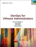 DevOps for VMware Administrators - Trevor A., Jr. Roberts