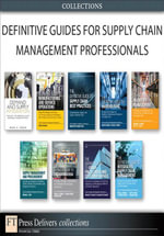 Defintive Guides for Supply Chain Management Professionals (Collection) - CSCMP