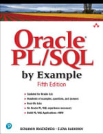 Oracle PL/SQL by Example : Prentice Hall Professional Oracle - Benjamin Rosenzweig