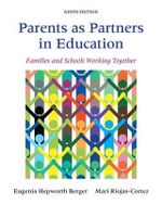 Parents as Partners in Education : Families and Schools Working Together - Eugenia Hepworth Berger