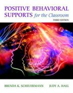 Positive Behavioral Supports for the Classroom, Enhanced Pearson Etext with Loose-Leaf Version -- Access Card Package - Brenda K Scheuermann