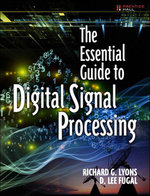 The Essential Guide to Digital Signal Processing - Richard G. Lyons
