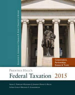 Prentice Hall's Federal Taxation 2015 Corporations, Partnerships, Estates & Trusts - Thomas R. Pope