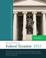 Prentice Hall's Federal Taxation 2015 Comprehensive - Thomas R. Pope