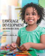 Language Development : An Introduction - Robert E. Owens