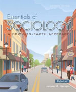 Essentials of Sociology with MySocLab Access Card Package : A Down-To-Earth Approach - James M Henslin