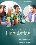 A Concise Introduction to Linguistics - Bruce M. Rowe