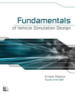 Fundamentals of Vehicle Simulation Design - Ernest Adams