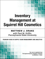 Inventory Management at Squirrel Hill Cosmetics - Matthew J. Drake