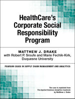 HealthCare's Corporate Social Responsibility Program - Matthew J. Drake