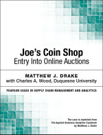 Joe's Coin Shop : Entry into Online Auctions - Matthew J. Drake