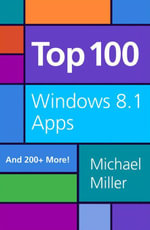 Top 100 Windows® 8.1 Apps - Michael Miller
