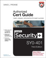 CompTIA Security+ SY0-401 Authorized Cert Guide, Deluxe Edition - David L. Prowse