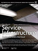 Service Infrastructure : On-Premise and in the Cloud - Thomas Erl