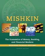The Economics of Money, Banking and Financial Markets, Business School Edition - Frederic S. Mishkin