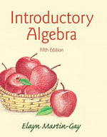 Introductory Algebra - Elayn Martin-Gay