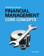 Financial Management : Core Concepts - Raymond M. Brooks