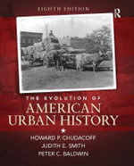The Evolution of American Urban History - Howard P. Chudacoff