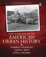 The Evolution of American Urban Society - Howard P. Chudacoff
