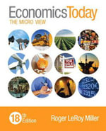 Economics Today : The Micro View - Roger LeRoy Miller