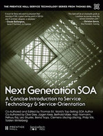 Next Generation SOA : A Concise Introduction to Service Technology & Service-Orientation - Thomas Erl