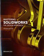 Mastering SolidWorks - Ibrahim Zeid