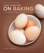 Study Guide for on Baking (Update) : A Textbook of Baking and Pastry Fundamentals - Sarah R. Labensky