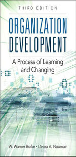 Organization Development : A Process of Learning and Changing - W. Warner Burke