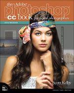 The Adobe Photoshop CC Book for Digital Photographers (2014 Release) : Voices That Matter - Scott Kelby