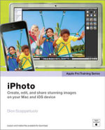 Apple Pro Training Series : iPhoto - Dion Scoppettuolo