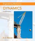 Engineering Mechanics : Dynamics - Russell C. Hibbeler